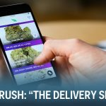 """""""Legal weed delivery in one hour or less"""" (Green Rush Episode 7)"""