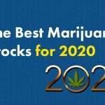 Best Marijuana Stocks to Buy in 2020